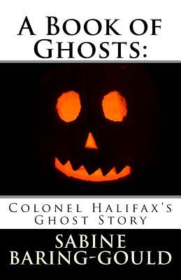 Colonel Halifax's Ghost Story
