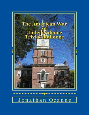 The American War of Independence Trivia Challenge