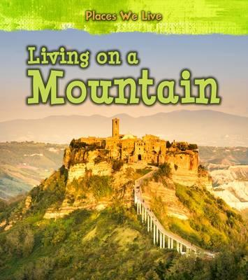 Living on a Mountain (Places We Live)