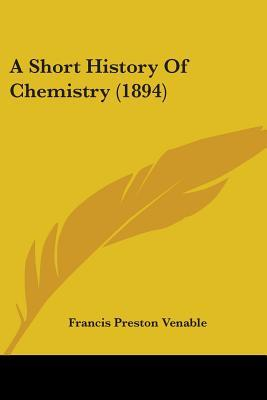 A Short History of Chemistry (1894)