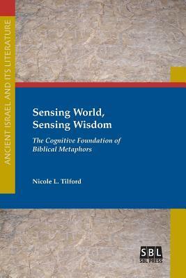 Sensing World, Sensing Wisdom