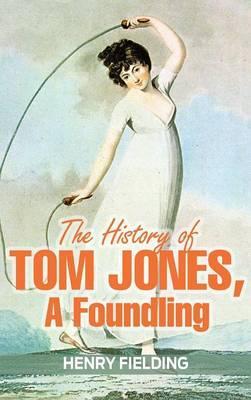 HIST OF TOM JONES A FOUNDLING