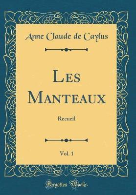 Les Manteaux, Vol. 1