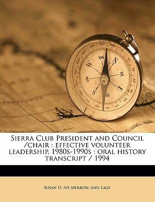 Sierra Club President and Council /Chair
