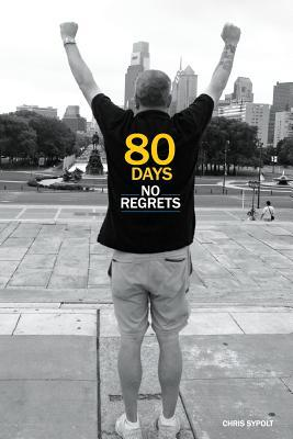 80 Days No Regrets