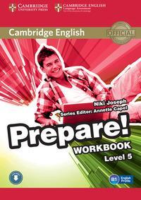 Cambridge English prepare! Level 5. Workbook. Per le Scuole superiori. Con CD Audio. Con espansione online