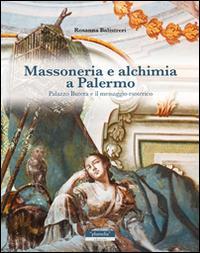 Massoneria e alchimia a Palermo. Palazzo Butera e il messaggio esoterico