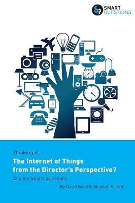 Thinking Of... the Internet of Things from the Director's Perspective? Ask the Smart Questions