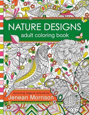 Nature Designs Adult Coloring Book