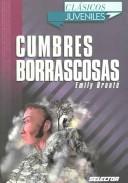 Cumbres Borrascosas ...