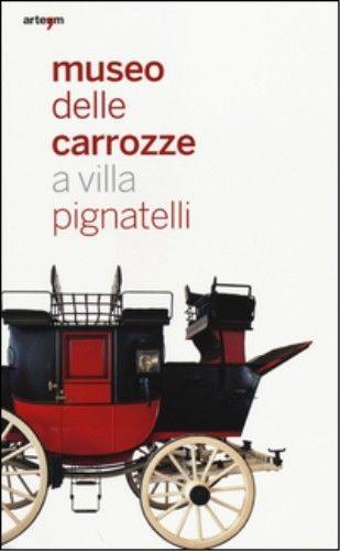 Il museo delle carrozze a villa Pignatelli