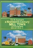 Cut & Assemble a Nineteenth-Century Mill Town