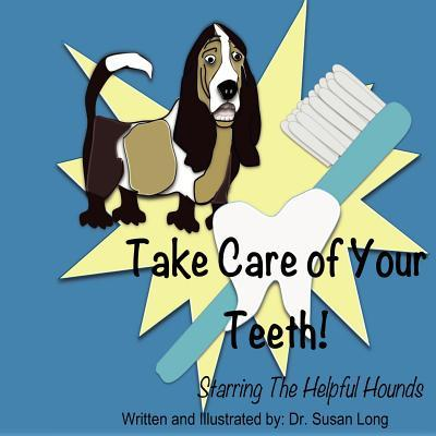 Take Care of Your Teeth!