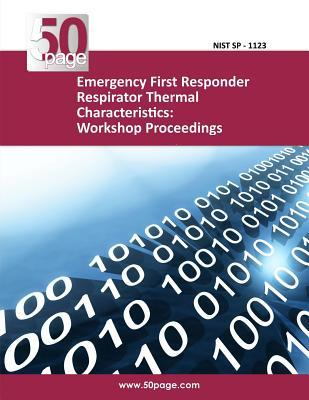 Emergency First Responder Respirator Thermal Characteristics
