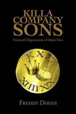 Killa Company Sons