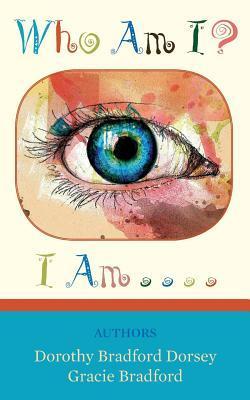 Who Am I? I Am . . . .