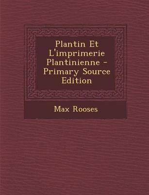 Plantin Et L'Imprime...