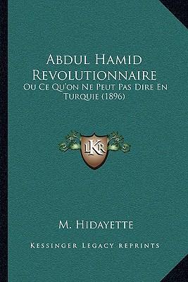 Abdul Hamid Revolutionnaire
