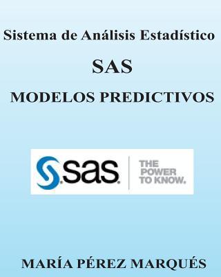 Sistema de análisis estadístico SAS / SAS statistical analysis system