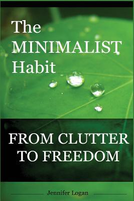 The Minimalist Habit