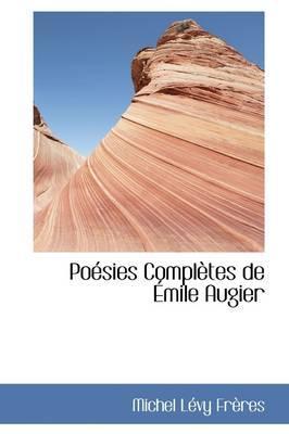 Poesies Completes De Emile Augier