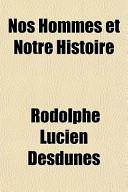 Nos Hommes Et Notre Histoire