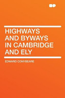 Highways and Byways in Cambridge and Ely