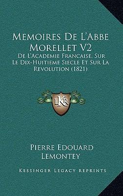 Memoires de L'Abbe Morellet V2