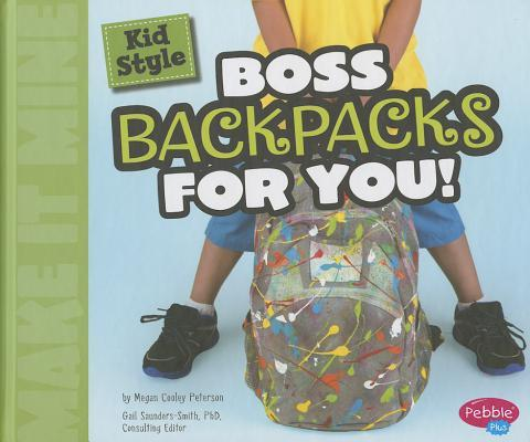 Kid Style Boss Backpacks for You!