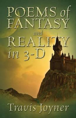 Poems of Fantasy and Reality in 3-D