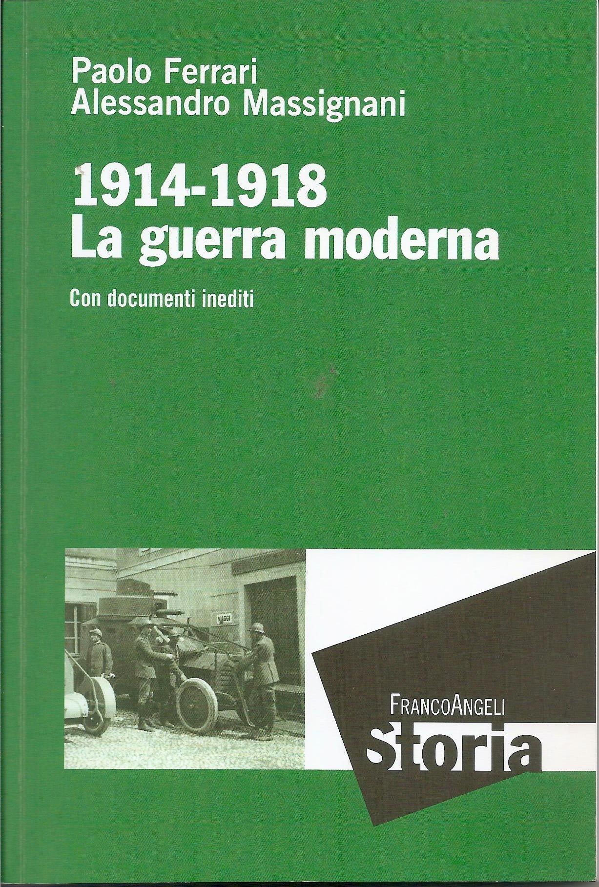 1914-1918 La guerra moderna