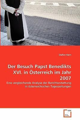 Der Besuch Papst Benedikts XVI. in Österreich im Jahr 2007