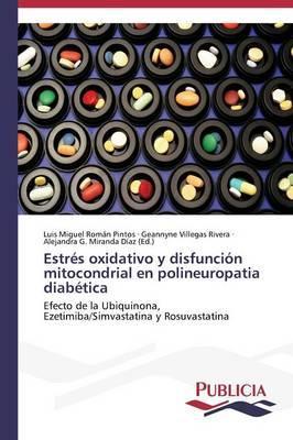 Estrés oxidativo y disfunción mitocondrial en polineuropatia diabética