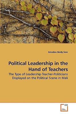 Political Leadership in the Hand of Teachers
