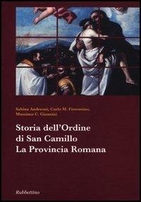 Storia dell'ordine di san Camillo. La Provincia Romana