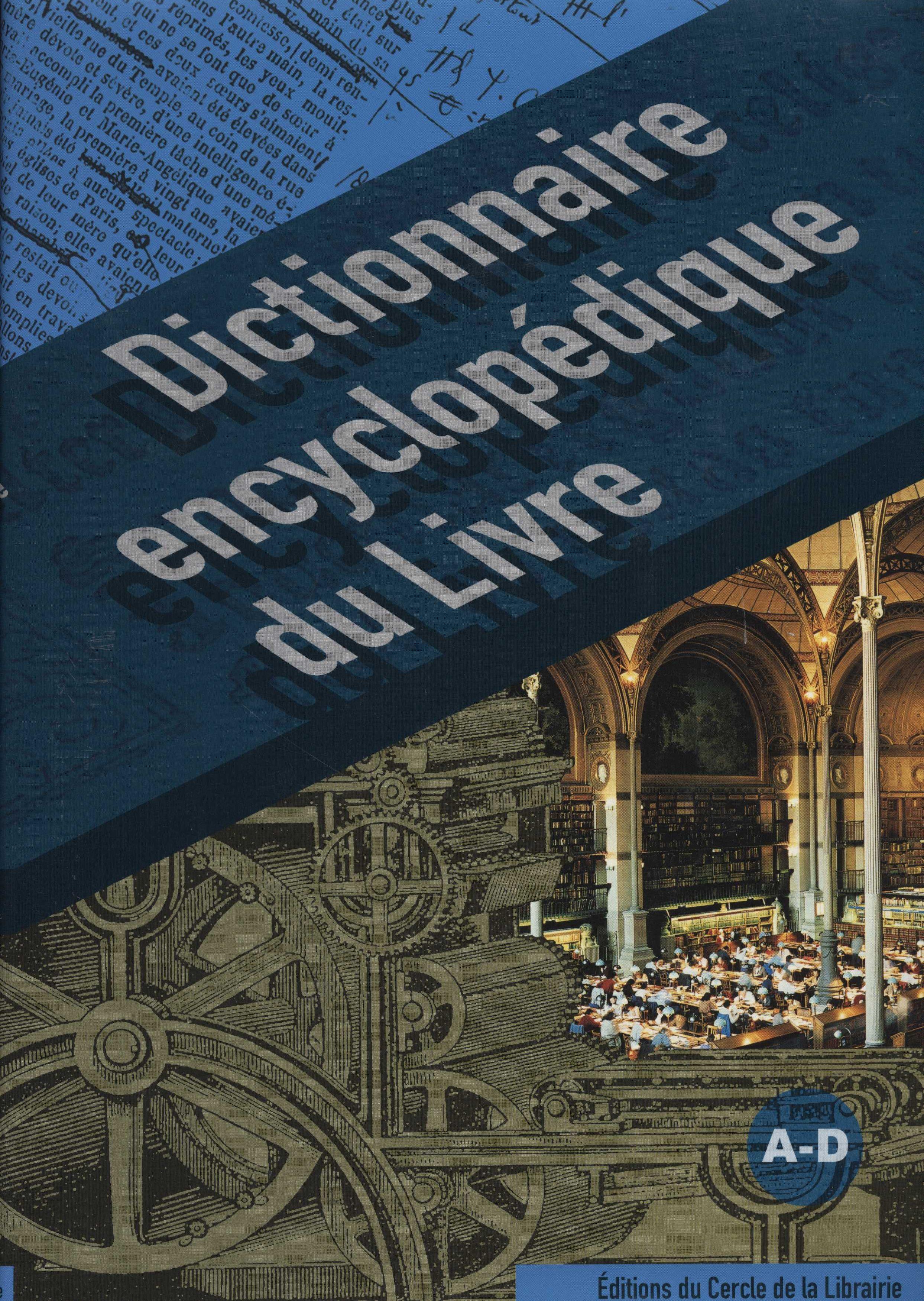 Dictionnaire encyclopédique du livre : Volume 1