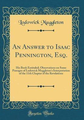 An Answer to Isaac Pennington, Esq
