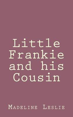 Little Frankie and His Cousin