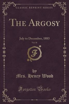 The Argosy, Vol. 36