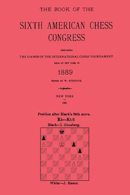 Sixth American Chess Congress, New York 1889