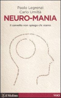Neuro-mania