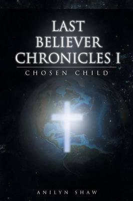 Last Believer Chronicles 1