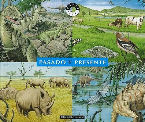 Pasado y presente/ Past and Present