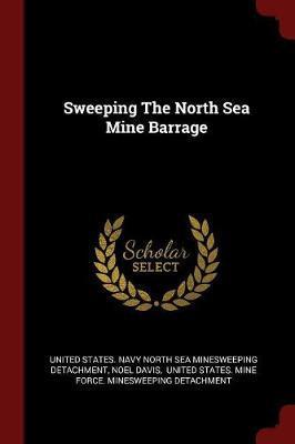 Sweeping the North Sea Mine Barrage