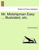 Mr Midshipman Easy Illustrated, Etc