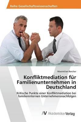 Konfliktmediation für Familienunternehmen in Deutschland
