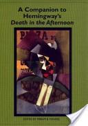 A companion to Hemingway's Death in the afternoon