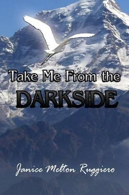 Take Me from the Darkside