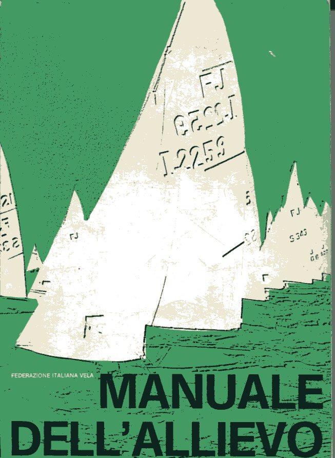 Federazione Italiana Vela - Il manuale dell'allievo