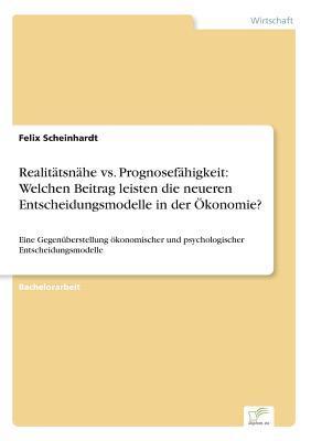 Realitätsnähe vs. Prognosefähigkeit
